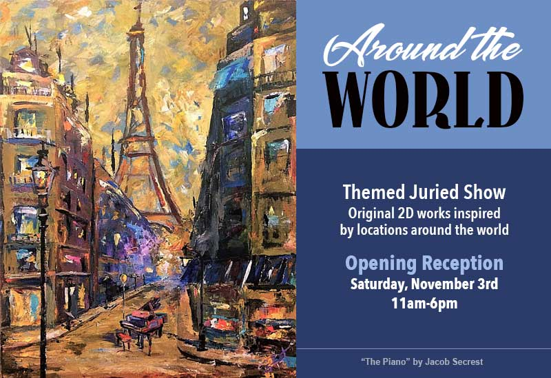 Around The World Juried Show | Opening Reception & Awards
