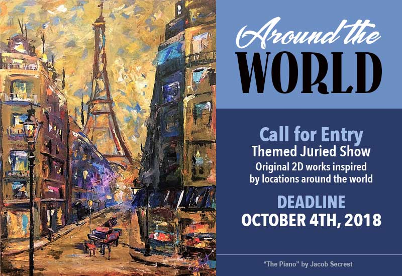 ENTRY CLOSED | Around The World | Call for Entry | Deadline October 4th | Midnight (CST)