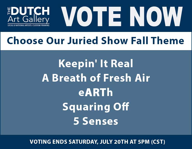 VOTE | Fall Theme | 2019 Juried Show