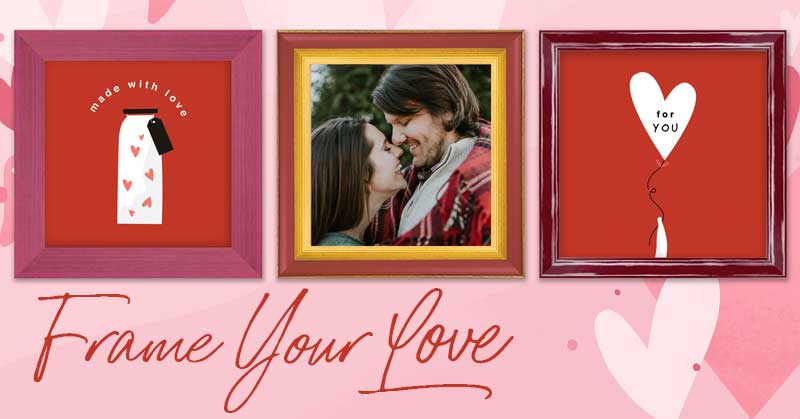 Valentine's Day Frame Your Love