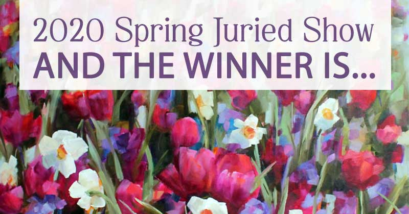 WINNING THEME | for Spring 2020 Juried Show Theme | vote closed