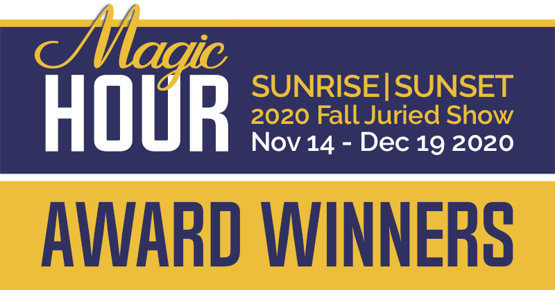 MAGIC HOUR JURIED SHOW AWARD WINNERS ANNOUNCED