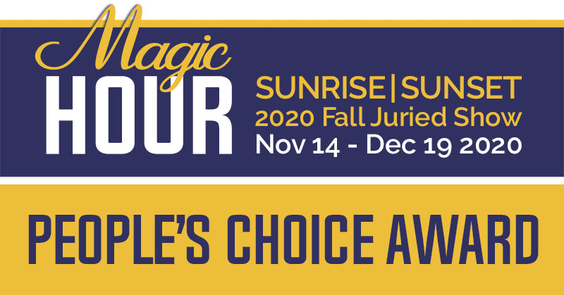 PEOPLE'S CHOICE AWARD | MAGIC HOUR | Sunrise & Sunset Juried Show